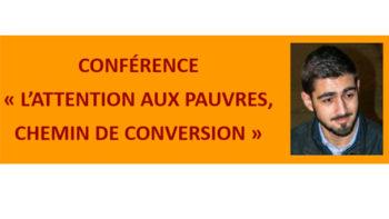 Permalien vers:Conférence «L'attention aux pauvres, chemin de conversion»